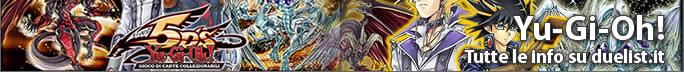 Yu-Gi-Oh! Tutte le info su www.duelist.it